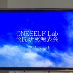 【ONESELF Lab 公開研究発表会】を開催しました!!(午前 編)